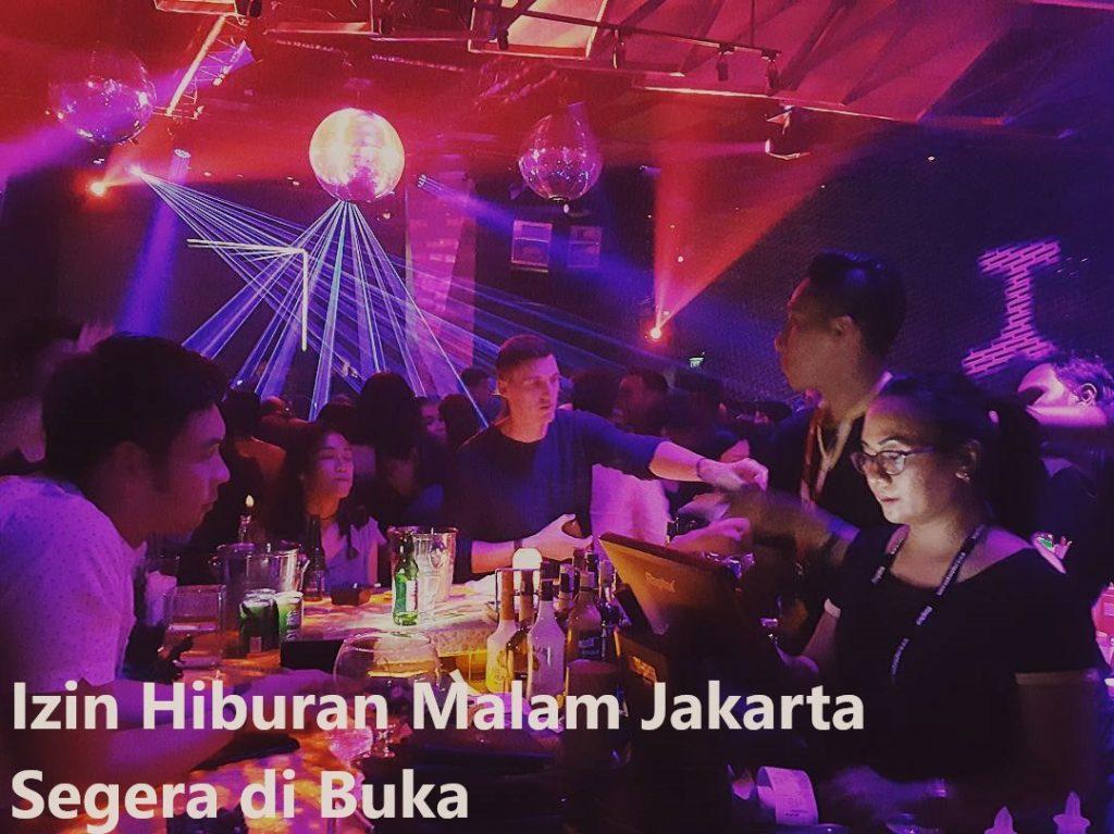 Izin Hiburan Malam Jakarta Segera di Buka