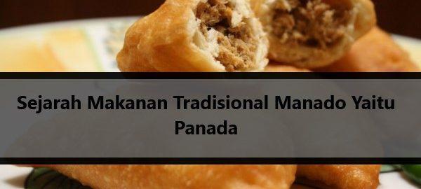 Sejarah Makanan Tradisional Manado Yaitu Panada